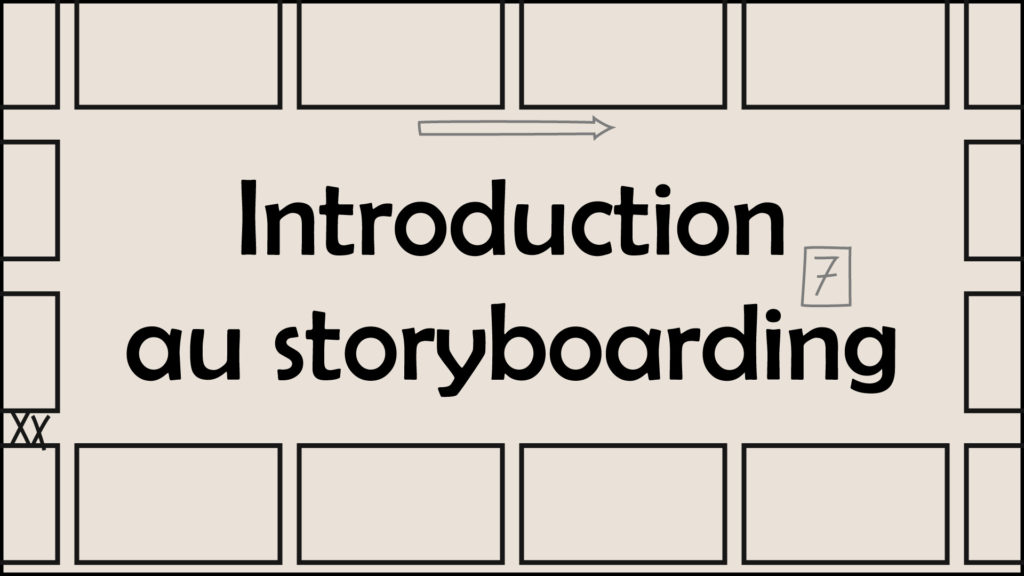 Introduction au storyboarding